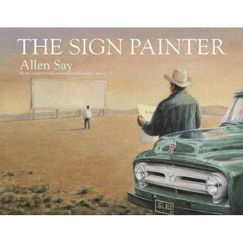 The Sign Painter - by  Allen Say (Paperback) - image 1 of 1