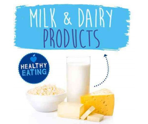 Milk & Dairy Products (Hardcover) (Gemma Mcmullen) - image 1 of 1
