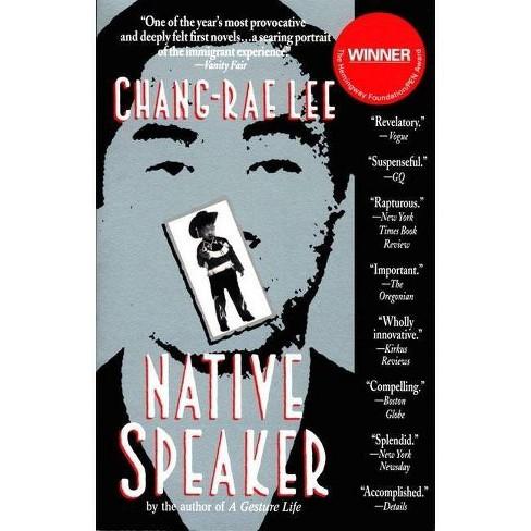 Native Speaker - by  Chang-Rae Lee (Paperback) - image 1 of 1