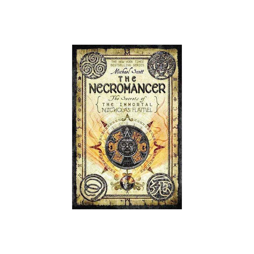 The Necromancer Secrets Of The Immortal Nicholas Flamel Quality By Michael Scott Paperback