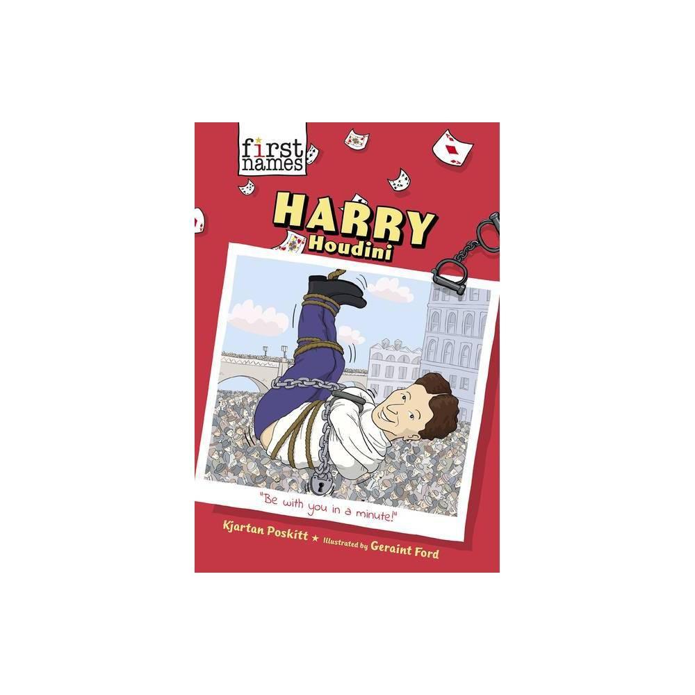 Harry Houdini The First Names Series By Kjartan Poskitt Paperback