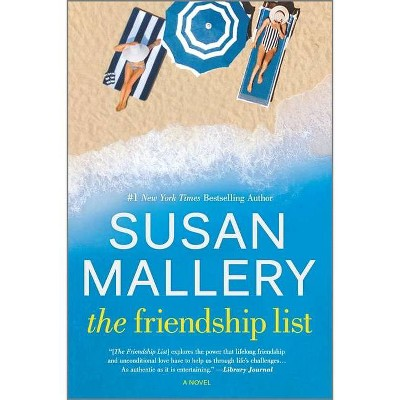 The Friendship List - by Susan Mallery (Paperback)