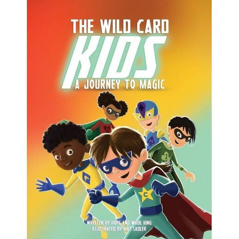 The Wild Card Kids - by  Hope King & Wade King (Paperback) - image 1 of 1