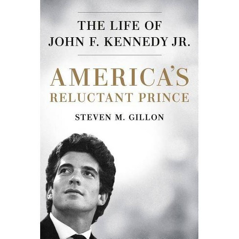 America's Reluctant Prince - by  Steven M Gillon (Hardcover) - image 1 of 1