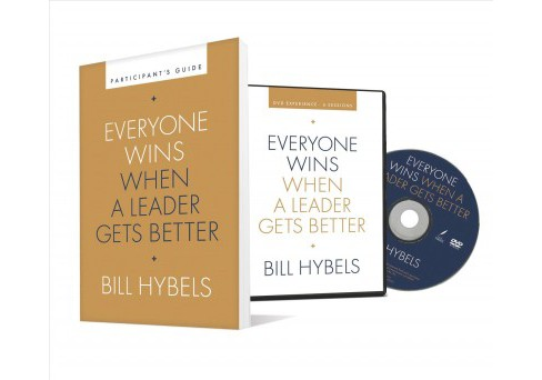 Everyone Wins When a Leader Gets Better Participant's Guide -  by Bill Hybels (Paperback) - image 1 of 1
