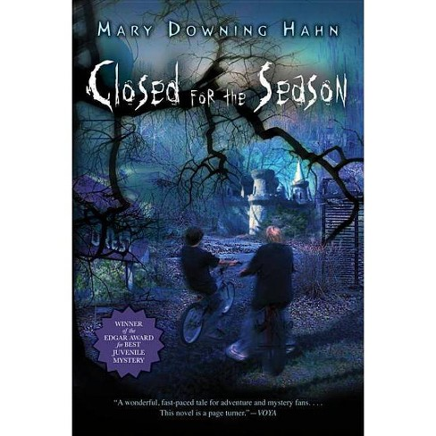Closed for the Season - by  Mary Downing Hahn (Paperback) - image 1 of 1