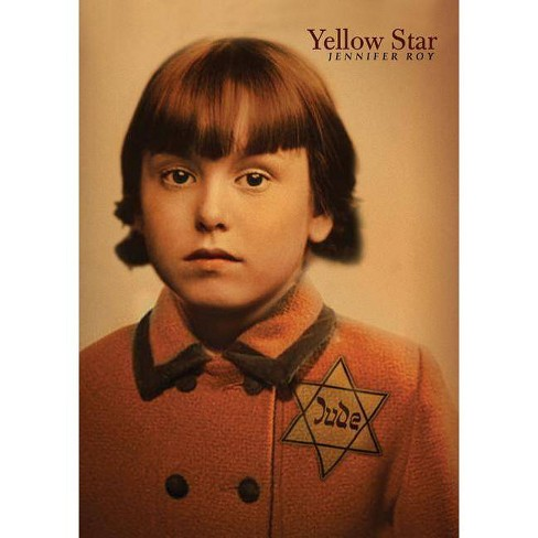 Yellow Star - by  Jennifer Roy (Paperback) - image 1 of 1