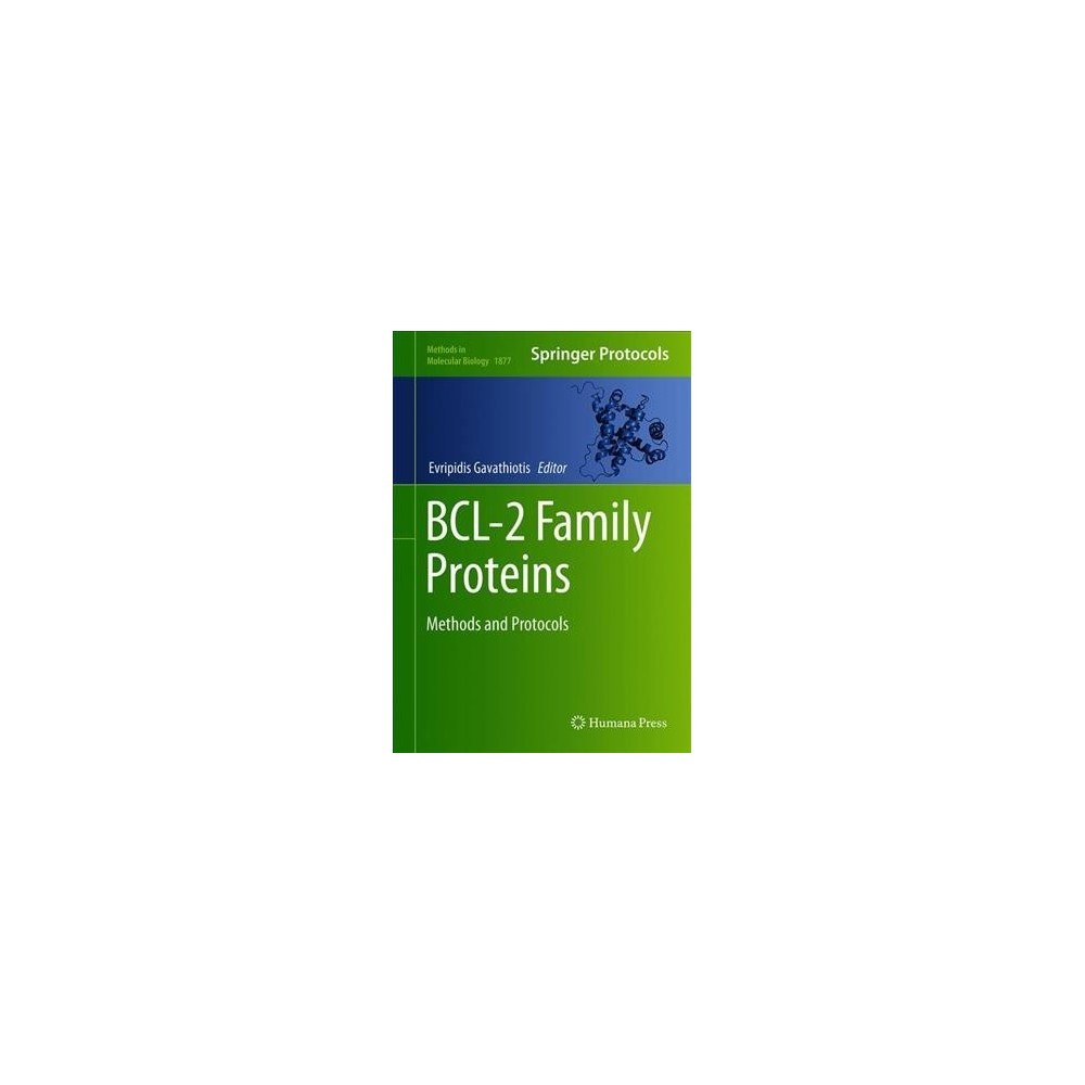 Bcl-2 Family Proteins : Methods and Protocols - (Hardcover)
