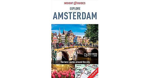 Insight Guide Explore Amsterdam (Paperback) - image 1 of 1