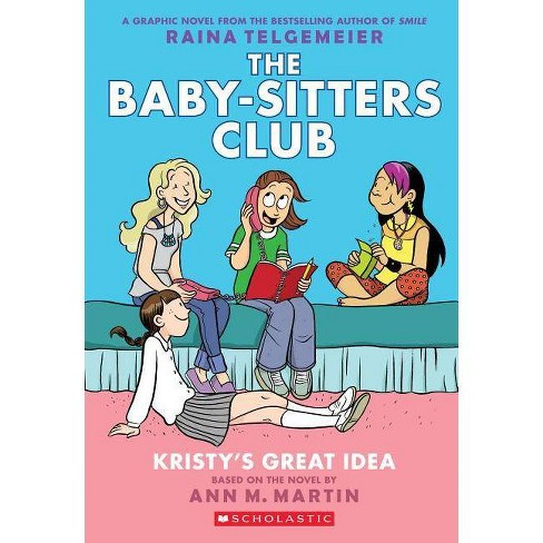The Baby Sitters Club 1 Baby Sitter S Club Graphix Special Paperback By Ann M Martin Target