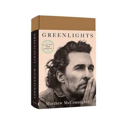 Greenlights - by Matthew McConaughey (Hardcover)