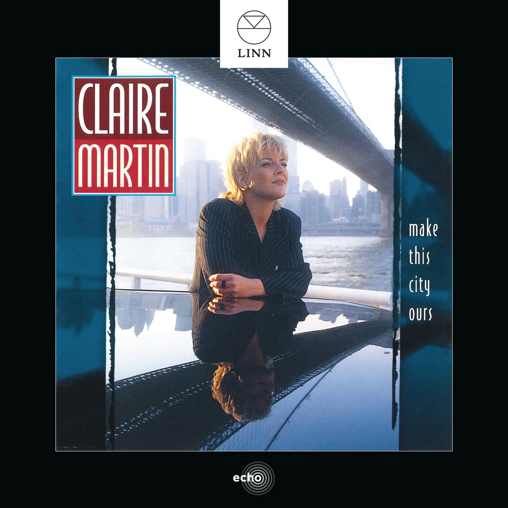 Claire Martin - Make This City Ours (CD)