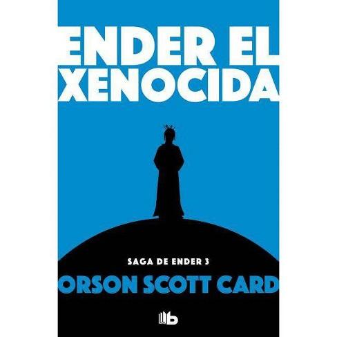Ender El Xenocida / Xenocide - by  Orson Scott Card (Paperback) - image 1 of 1