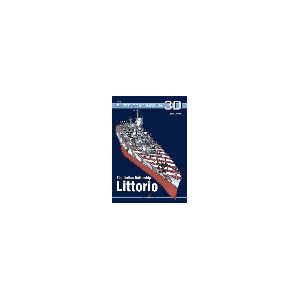 Italian Battleship Littorio - Pap/Chrt (Super Drawings in 3d) by Carlo Cestra (Paperback)