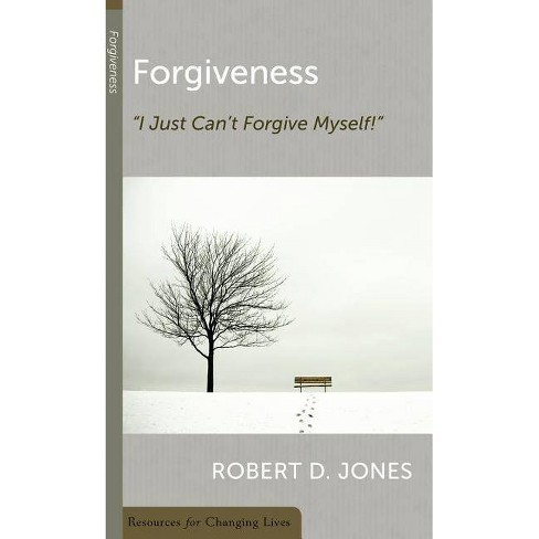 Forgiveness - (Resources for Changing Lives) by  Robert D Jones (Paperback) - image 1 of 1