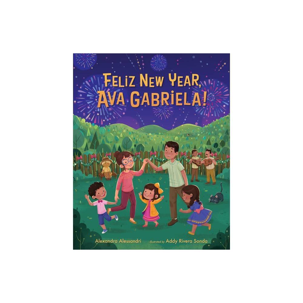 Fel Z New Year Ava Gabriela By Alexandra Alessandri Hardcover