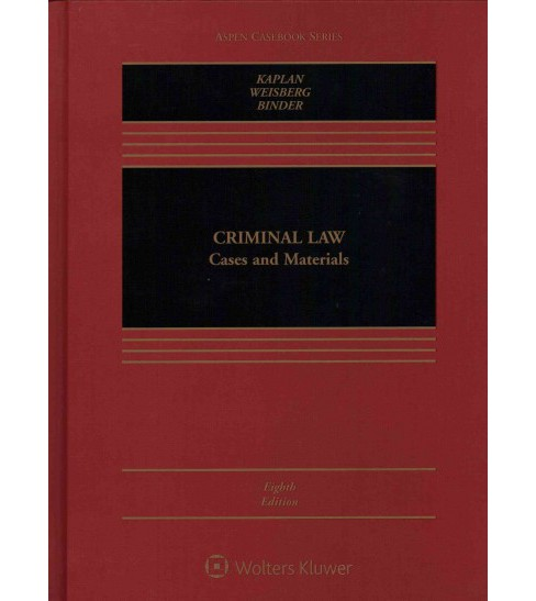 Criminal Law : Cases and Materials (Hardcover) (John Kaplan & Robert Weisberg & Guyora Binder) - image 1 of 1