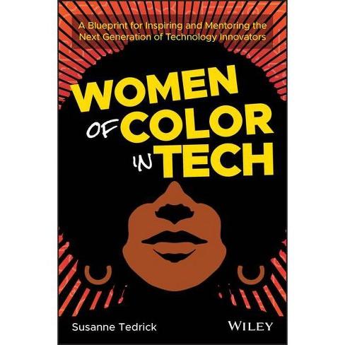 Women of Color in Tech - by  Susanne Tedrick (Paperback) - image 1 of 1