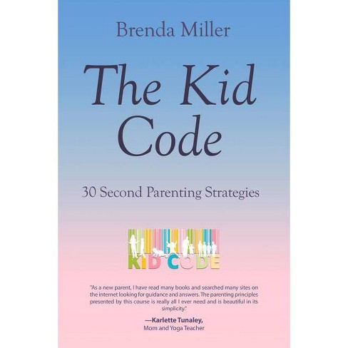 The Kid Code - by  Brenda Miller (Paperback) - image 1 of 1