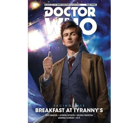 Doctor Who the Tenth Doctor 1 : Facing Fate: Breakfast at Tyranny's (Hardcover) (Nick Abadzis) - image 1 of 1