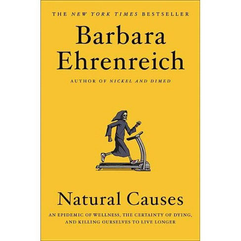 Natural Causes - by  Barbara Ehrenreich (Hardcover) - image 1 of 1