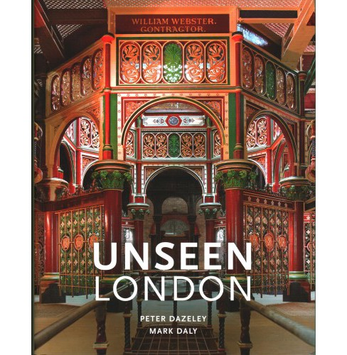Unseen London (Revised) (Hardcover) (Mark  Daly) - image 1 of 1