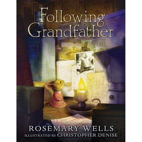 Following Grandfather - by  Rosemary Wells (Hardcover) - image 1 of 1