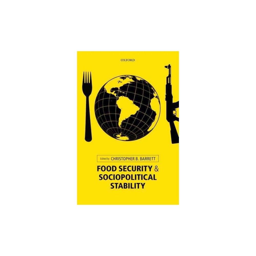 Food Security and Sociopolitical Stability (Reprint) (Paperback)