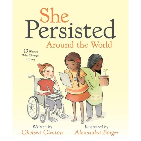 She Persisted Around the World (Hardcover) (Chelsea Clinton) - image 1 of 1