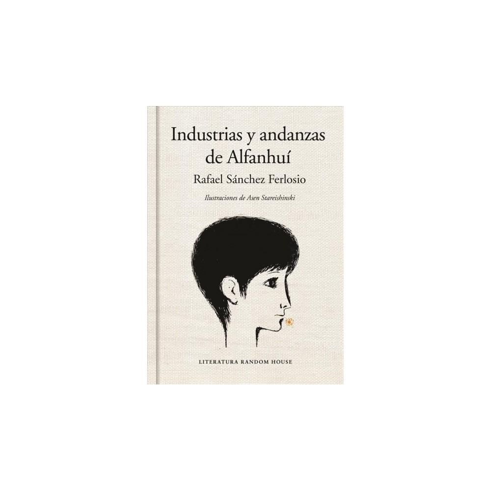 Industrias y andanzas de Alfanhuí / The Adventures of the Ingenious Alfanhui (Hardcover) (Rafael