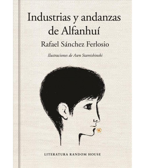 Industrias y andanzas de Alfanhu / The Adventures of the Ingenious Alfanhui (Hardcover) (Rafael - image 1 of 1