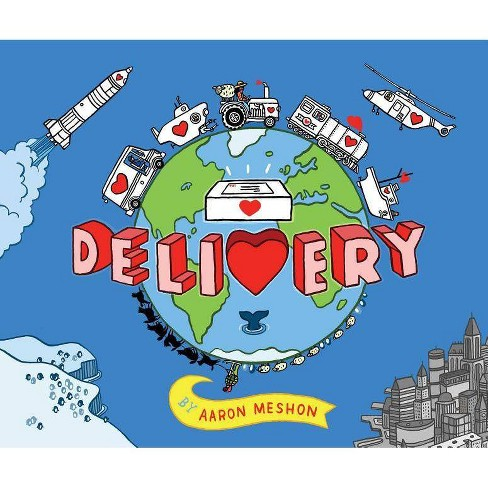 Delivery - by  Aaron Meshon (Hardcover) - image 1 of 1