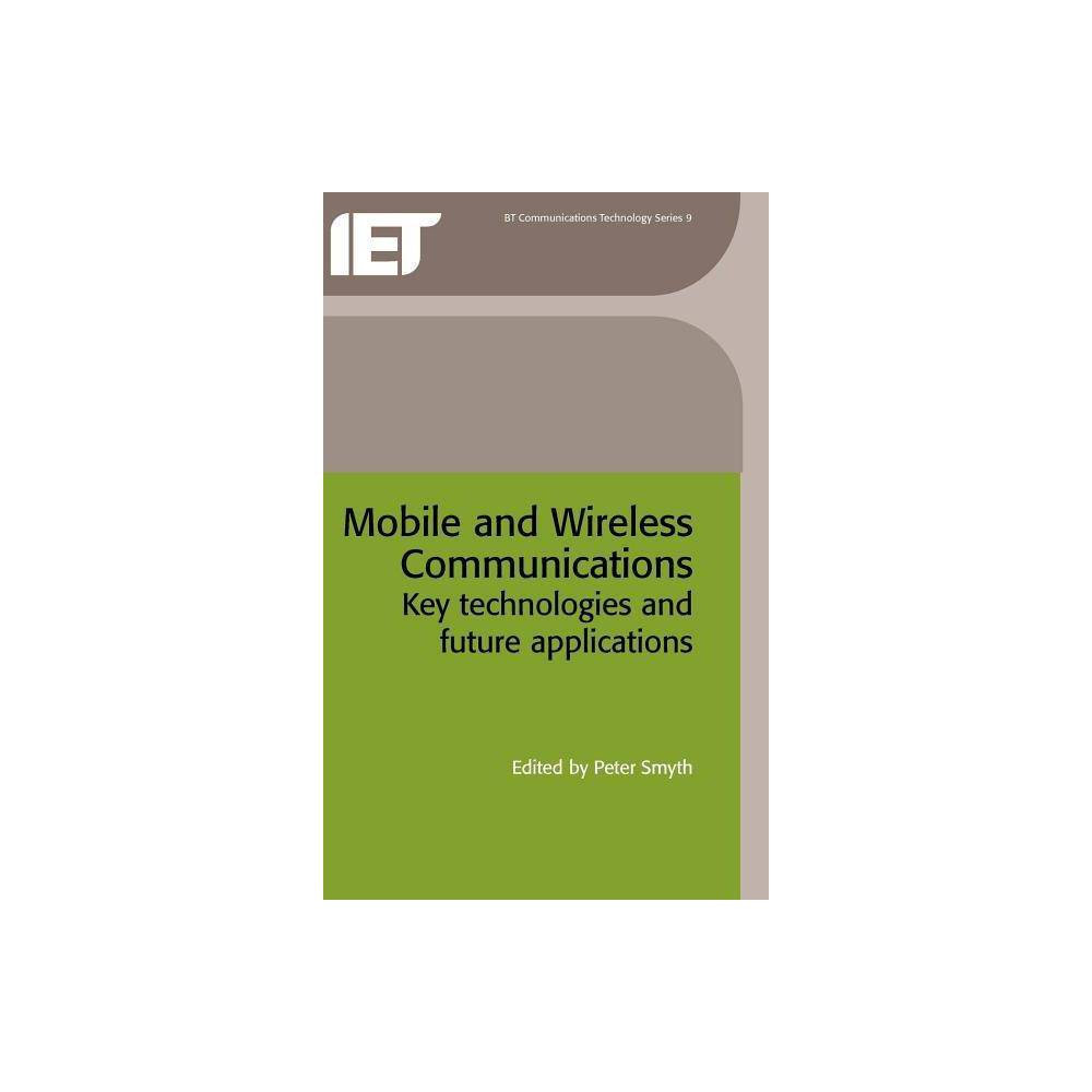 Mobile and Wireless Communications - (BT Communications Technology) (Hardcover)
