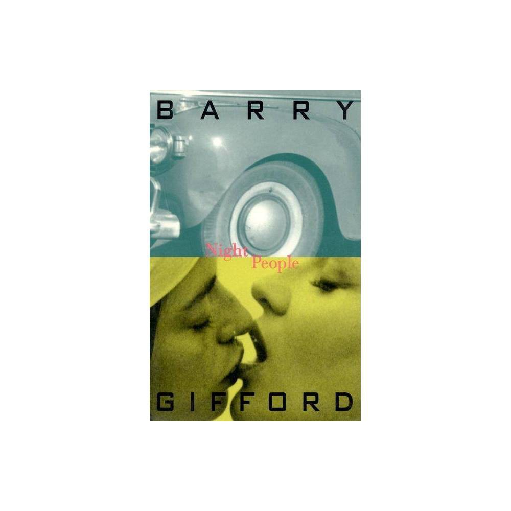 Night People - (Gifford Barry) by Barry Gifford (Paperback)