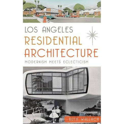 Los Angeles Residential Architecture - by  Ruth Wallach (Hardcover) - image 1 of 1
