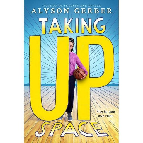 Taking Up Space - by  Alyson Gerber (Hardcover) - image 1 of 1