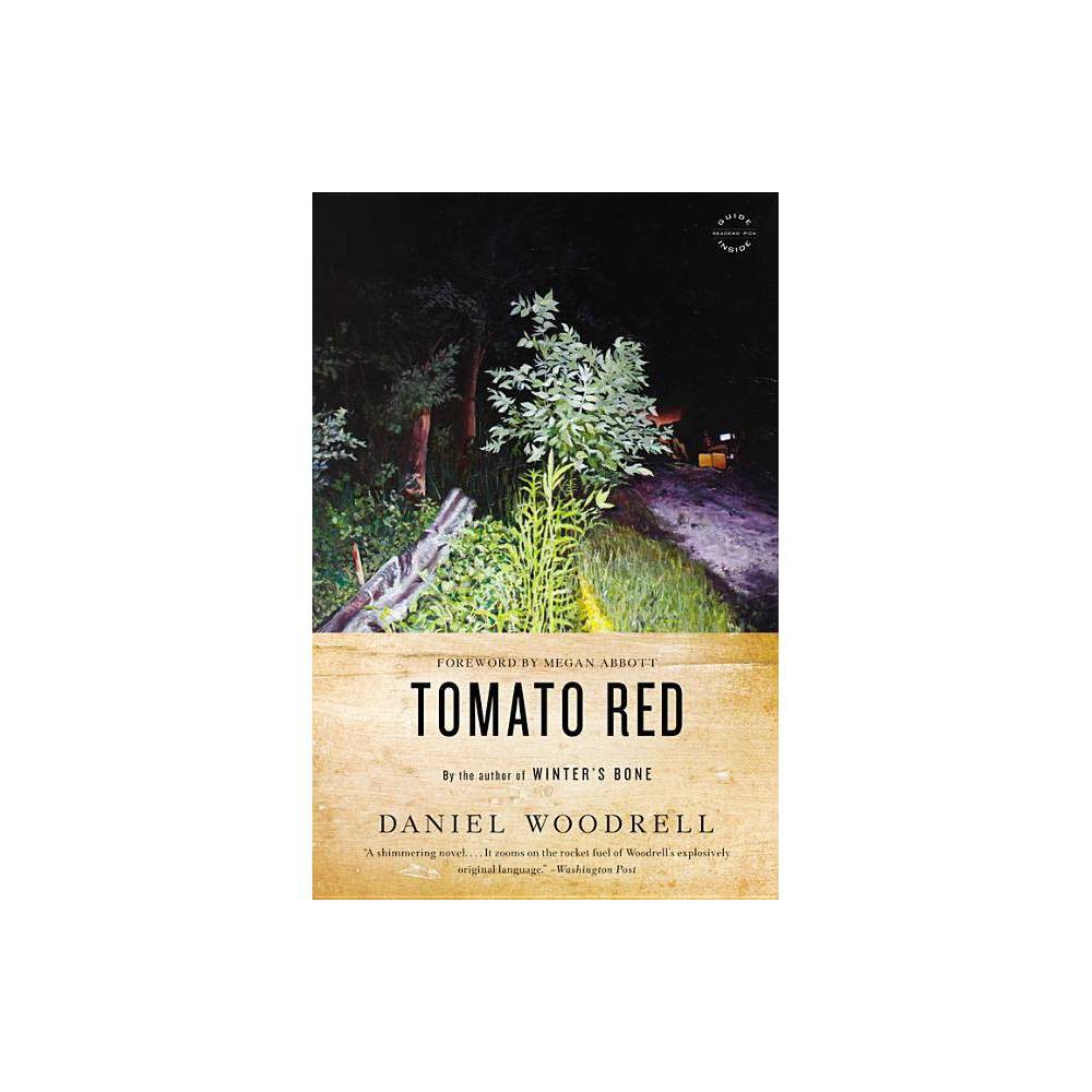 Tomato Red By Daniel Woodrell Paperback