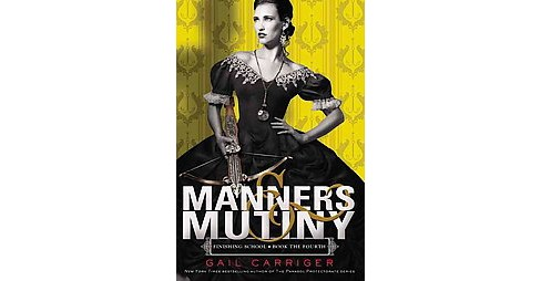 Manners & Mutiny (Hardcover) (Gail Carriger) - image 1 of 1