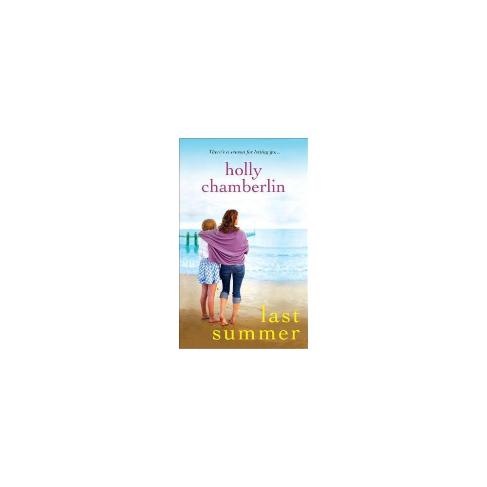 Last Summer (Paperback) (Holly Chamberlin)