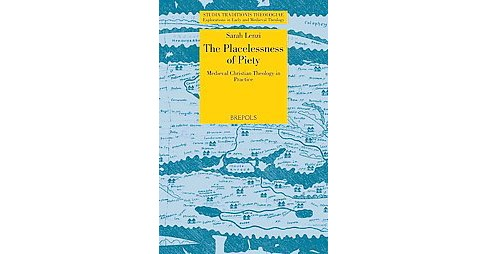 Stations of the Cross : The Placelessness of Medieval Christian Piety (Paperback) (Sarah E. Lenzi) - image 1 of 1