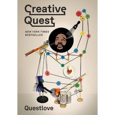 Creative Quest - by  Questlove (Paperback)