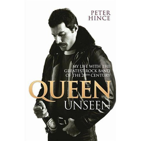 Queen Unseen - by  Peter Hince (Paperback) - image 1 of 1