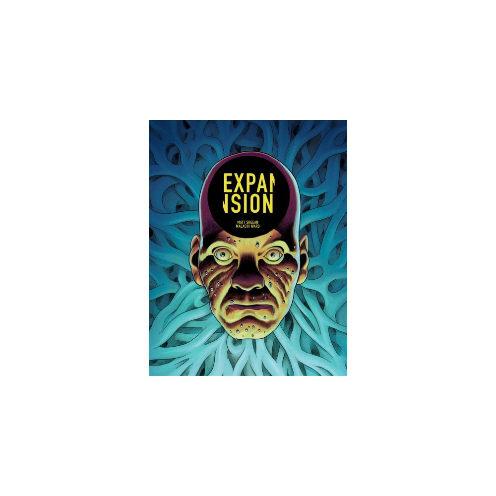 Expansion - by Matt Sheean & Malachi Ward (Paperback)