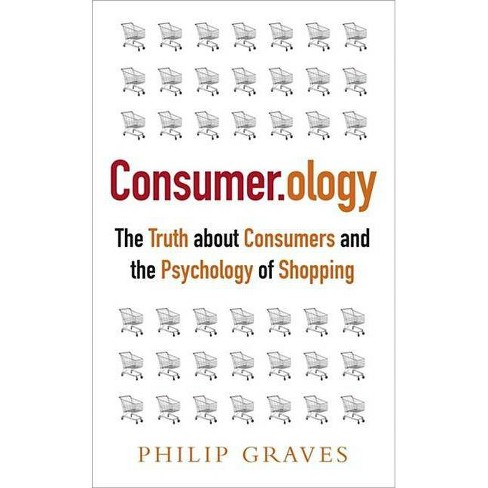 Consumer.Ology - by  Philip Graves (Paperback) - image 1 of 1