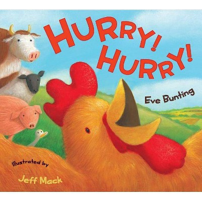 Hurry! Hurry! - by Eve Bunting (Paperback)