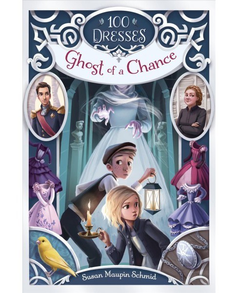 Ghost of a Chance -  (100 Dresses) by Susan Maupin Schmid (Paperback) - image 1 of 1