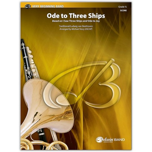 BELWIN Ode to Three Ships Conductor Score 0.5 (Very Easy) - image 1 of 1