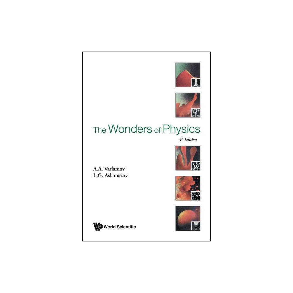 Wonders Of Physics The 4th Edition By Andrey Varlamov Lev G Aslamazov Hardcover
