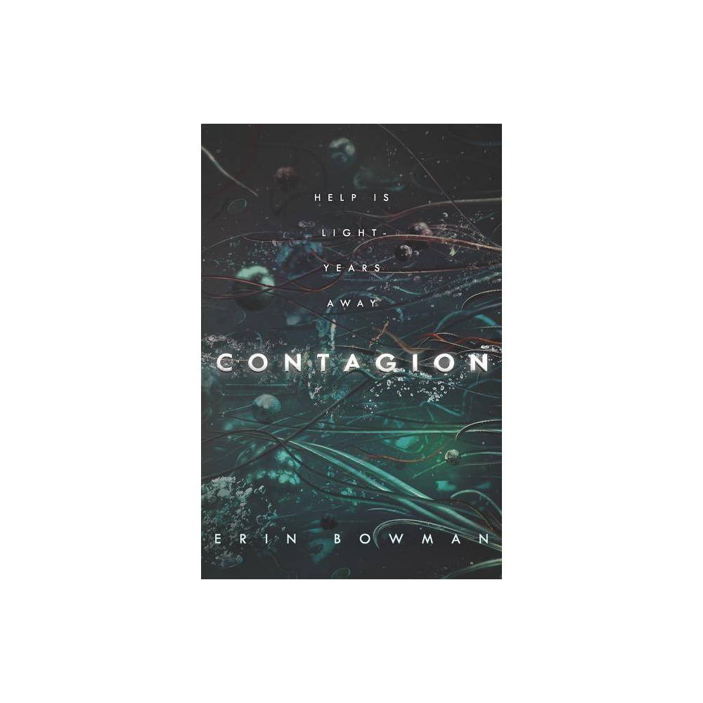 Contagion By Erin Bowman Hardcover