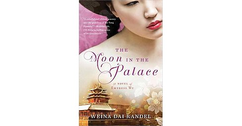 Moon in the Palace (Paperback) (Weina Dai Randel) - image 1 of 1